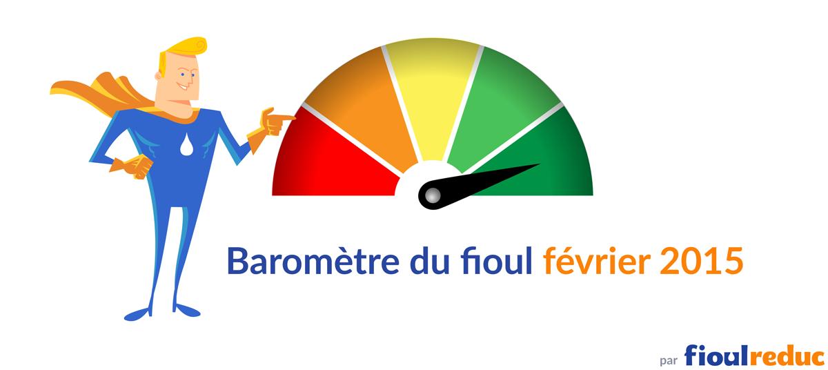 Baromètre du fioul février 2015